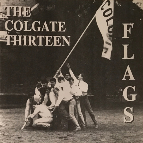 The Colgate Thirteen, Flags