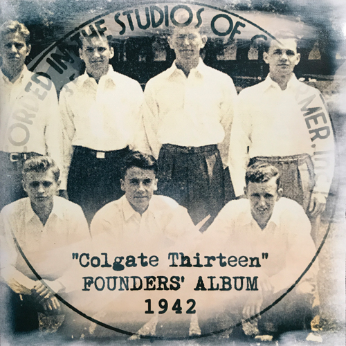 The Colgate Thirteen, Founders' Album