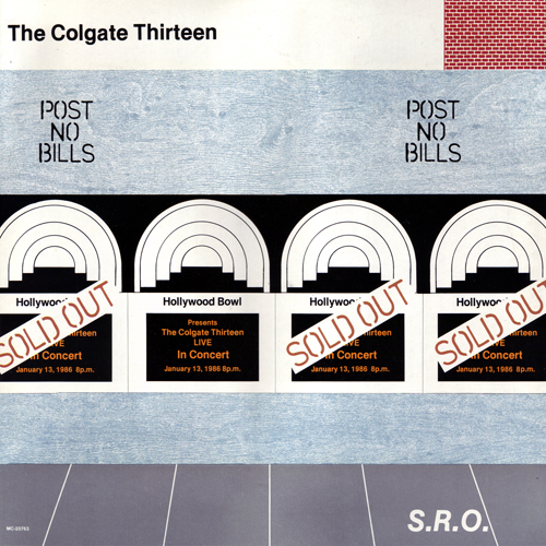 The Colgate Thirteen, SRO